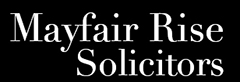 Mayfair Rise Solicitors